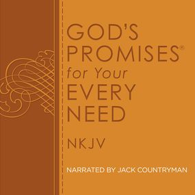 God's Promises for Your Every Need by Jack Countryman and A. Gill...