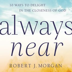 Always Near by Robert Morgan...