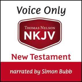 Voice Only Audio Bible - New King James Version, NKJV (Narrated by Simon Bubb): New Testament by Thomas Nelson...