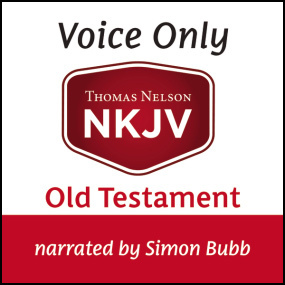 NKJV Voice Only Audio Bible, Narrated by Simon Bubb: Old Testament by Thomas Nelson...