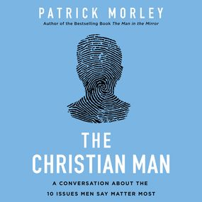 Christian Man by Patrick Morley...