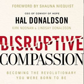 Disruptive Compassion by Hal Donaldson...