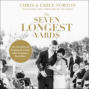 Seven Longest Yards by Chris Norton and Emily Norton...