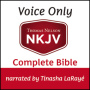 NKJV Voice Only Audio Bible Narrated by Tinasha LaRayé: Complete Bible