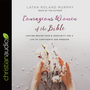 Courageous Women of the Bible: Leaving Behind Fear and Insecurity for a Life of Confidence and Freedom