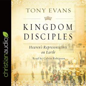 Kingdom Disciples: Heaven's Representatives on Earth