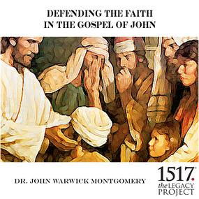 Defending the Faith In the Gospel of John by John Warwick Montgomery...