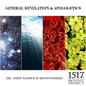 General Revelation and Apologetics by John Warwick Montgomery...