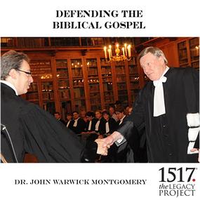 Defending The Biblical Gospel by John Warwick Montgomery...