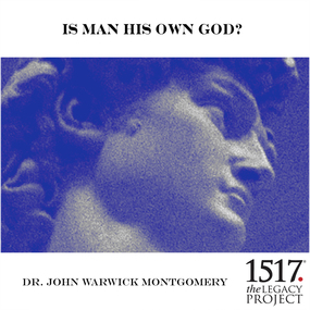 Is Man His Own God? by John Warwick Montgomery...