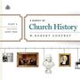 A Survey of Church History, Part 4: A.D. 1600-1800