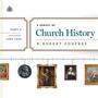 A Survey of Church History, Part 3: A.D. 1500-1600