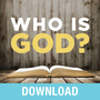 Who Is God?: Discover the Character and Promises of God Revealed in His Names