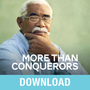 More Than Conquerors: Overcome Any Problem that Comes Your Way With Christ's Help
