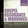 Gospel Assurance and Warnings