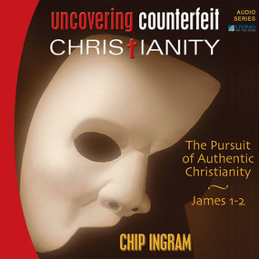 Uncovering Counterfeit Christianity: The Pursuit of Authentic Christianity