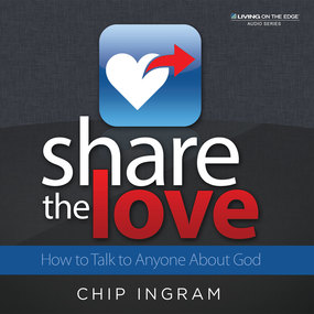 Share The Love: How to Talk to Anyone About God