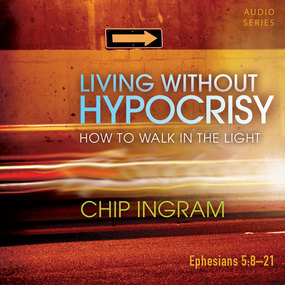 Living Without Hypocrisy: How to Walk in the Light