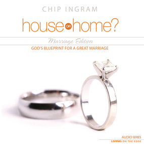 House or Home - Marriage Edition: God's Blueprint for a Great Marriage by Chip Ingram...