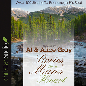 Stories for a Man's Heart: Over One Hundred Treasures to Touch Your Soul