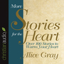 More Stories for the Heart: The Second Collection