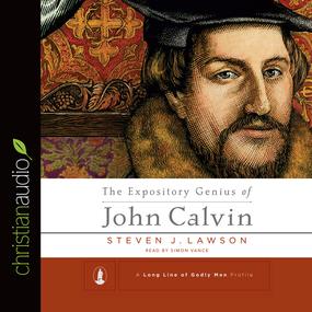 The Expository Genius of John Calvin
