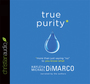 "True Purity: More Than Just Saying ""No"" to You-Know-What"