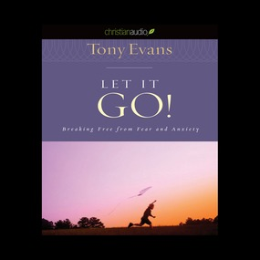 Let it Go by Tony Evans...