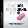 Lord, Change Me