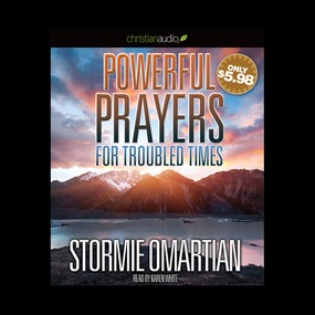 Powerful Prayers for Troubled Times: Praying for the Country We Love by Stormie Omartian...