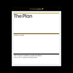 The Plan by D. A. Carson, Timothy J. Keller and...