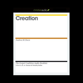 Creation by D. A. Carson, Timothy J. Keller and...