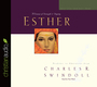 Great Lives: Esther: A Woman of Strength and Dignity