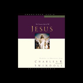 Great Lives: Jesus: The Greatest Life of All by Charles Swindoll...