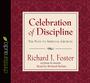 Celebration of Discipline: The Path to Spiritual Growth