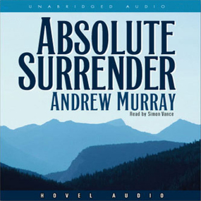 Absolute Surrender by Andrew Murray...