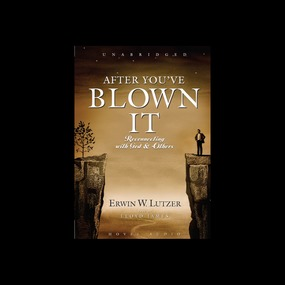 After You've Blown It: Reconnecting with God and Others by Erwin Lutzer...