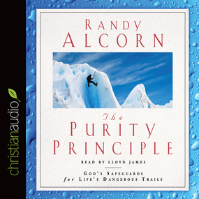 The Purity Principle: God's Safeguards for Life's Dangerous Trails by Randy Alcorn...