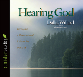 Hearing God: Developing a Conversational Relationship with God by Dallas Willard...