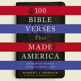 100 Bible Verses That Made America