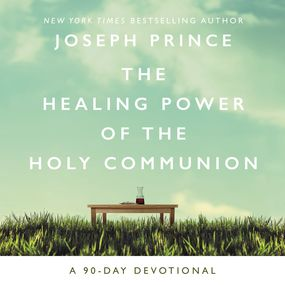Healing Power of the Holy Communion by Joseph Prince...