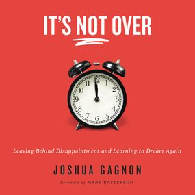 It's Not Over by Joshua Gagnon...