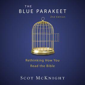 Blue Parakeet, 2nd Edition by Scot McKnight...