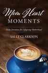 Mom Heart Moments