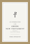 An Introduction to the Greek New Testament, Produced at Tyndale House, Cambridge: Produced at Tyndale House, Cambridge