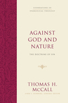 Foundations of Evangelical Theology: Against God and Nature - FET