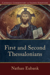 Catholic Commentary on Sacred Scripture: First and Second Thessalonians (CCSS)