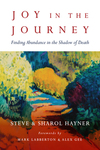 Joy in the Journey: Finding Abundance in the Shadow of Death