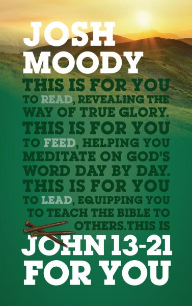 God's Word for You (GWFY)  —  John 13-21