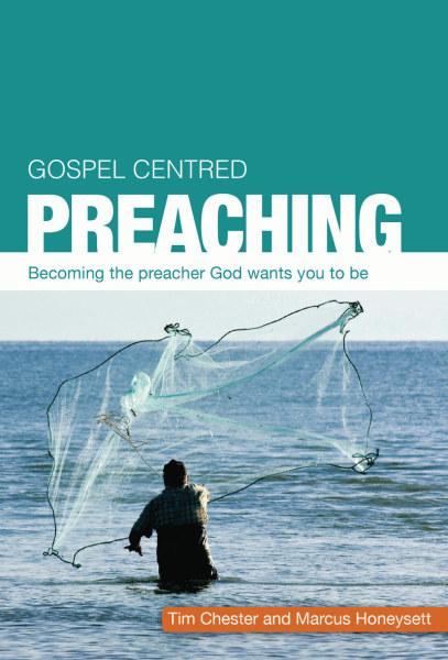 Gospel-Centered Preaching